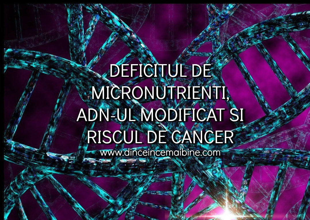 Photo academia_dinceincemaibine_deficitul_nutrienti_adn_cancer